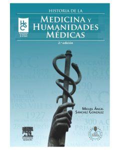 Historia de la medicina y humanidades médicas