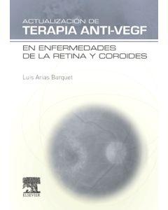 Actualización de Terapia Anti-VEGF en enfermedades de la retina y coroides
