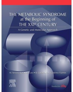 The Metabolic Syndrome at the Beginning of the XXI Century