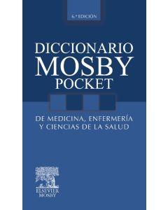Diccionario Mosby Pocket de medicina  enfermería y ciencias de la salud