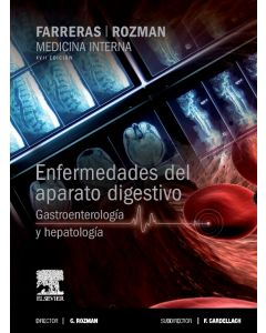 Farreras-Rozman. Medicina Interna. Enfermedades del aparato digestivo. Gastroenterología y hepatología