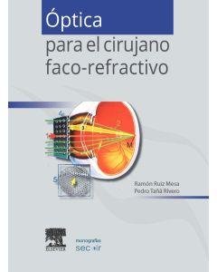Óptica para el cirujano faco-refractivo