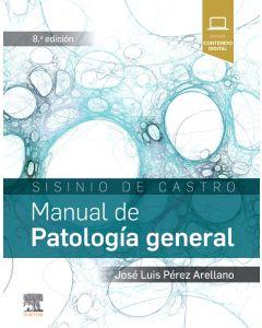 Sisinio de Castro. Manual de Patología general