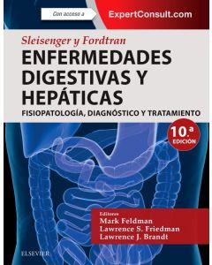 Sleisenger y Fordtran. Enfermedades digestivas y hepáticas